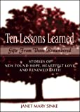 Ten Lessons Learned