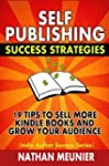 Self-Publishing Success Strategies: 1...