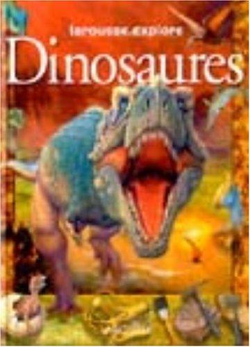 Larousse.explore Les dinosaures