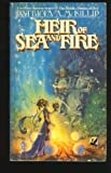 Heir of Sea and Fire (The Quest of the Riddle-Master Trilogy, Book 2) (0345288823) by Patricia A. McKillip