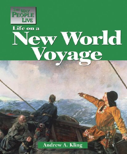 Life on a New World Voyage (The Way People Live series)
