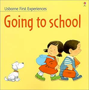 "Cover of ""Going to School (Usborne First ..."