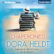 Chaperoned | Dora Heldt, Jamie Lee Searle (Translator)