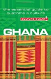 Ghana - Culture Smart! The Essential Guide to Customs &amp; Culture
