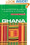 Ghana - Culture Smart! The Essential...