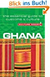 Ghana - Culture Smart!: the essential...
