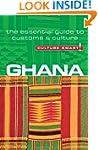 Ghana - Culture Smart!: the essential...