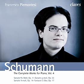 Robert Schumann: The Complete Works for Piano, Vol. 4