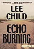 Echo Burning (Jack Reacher Novels)