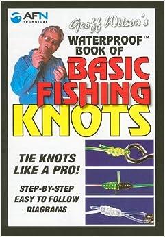 Waterproof Book Of Basic Fishing Knots Geoff Wilson