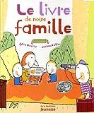echange, troc Sylvie Baussier, Jérôme Ruillier - Le livre de notre famille