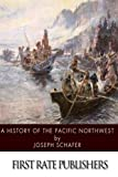 img - for A History of the Pacific Northwest book / textbook / text book