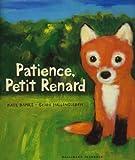 Patience, Petit Renard
