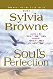 Soul's Perfection (Journey of the Soul's Service, Book 2) [Paperback] by Brow...