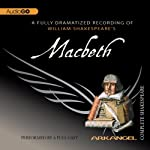 Macbeth: The Arkangel Shakespeare | William Shakespeare