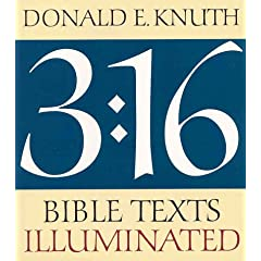 3:16: Bible Texts Illuminated, by Donald Knuth
