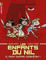 Les Enfants du Nil, tome 1 : Il faut sauver Cléopâtre !