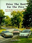 Drive the Best for the Price: How to...