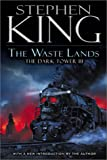 The Waste Lands: 3 (Dark Tower) Stephen King