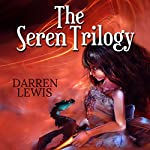 The Seren Trilogy | Darren Lewis