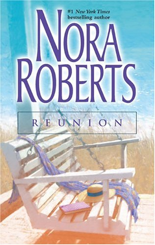 Reunion (Silhouette Single Title), NORA ROBERTS