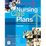 Nursing Care Plans: Nursing Diagnosis and Interventionby Meg Gulanick