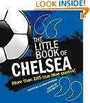 The Little Book of Chelsea (Little Bo...