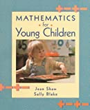 Mathematics for young children /