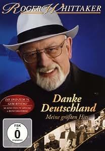 Roger Whittaker - Danke Deutschland: Meine größten Hits