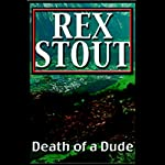 Death of a Dude | Rex Stout