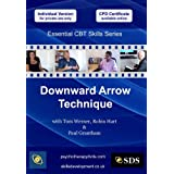 Downward Arrow Technique (Essential Cognitive Behavioural Therapy (CBT) Skills Series DVD)by Robin Hart