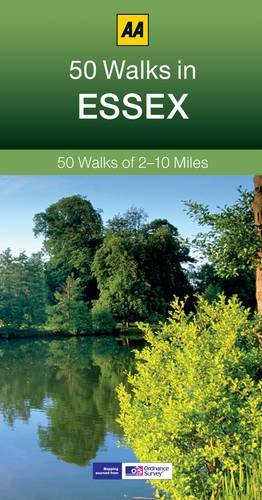 Essex: AA 50 Walks (50 Walks in)