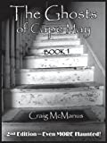 The Ghosts of Cape May: Book 1