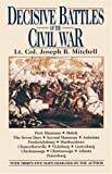 Decisive Battles of the Civil War (0345483294) by Mitchell, Joseph