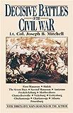 Decisive Battles of the Civil War (0345483294) by Mitchell, Joseph