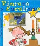 Que Es El Arte?: Pintura Y Escultura (Spanish Edition)