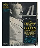 The Dream of the Golden Mountains: Remembering the 1930s (0670284742) by Cowley, Malcolm