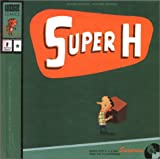 Super H (French Edition)
