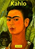 Frida Kahlo 1907-1954: Pain and Passion (3822896365) by Kahlo, Frida