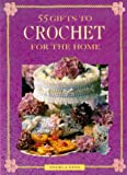Angela King 55 Crochet Gifts for the Home
