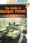 Battle of Hurtgen Forest: Untold Stor...