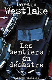 Les sentiers du désastre, Westlake, Donald E.