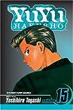 YuYu Hakusho, Vol. 15 (1421515164) by Togashi, Yoshihiro