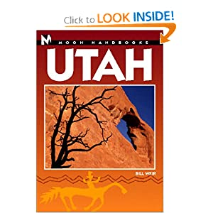 Utah Handbook (Moon Handbooks) Bill Weir