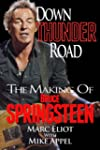 Down Thunder Road: The Making of Bruc...