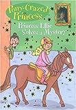Pony-Crazed Princess: Princess Ellie Solves a Mystery - #8 (Pony-Crazed Princess (Hyperion))