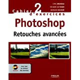 Photoshop : Retouches avanc�es (1C�d�rom)par Cyril Bruneau