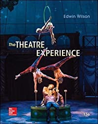The Theatre Experience by Wilson Edwin