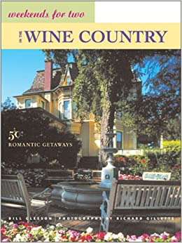 Weekends for two in the wine country 50 romantic northern for Weekend getaways northern ca