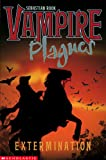 img - for Extermination (Vampire Plagues) book / textbook / text book
